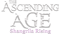 The Ascending Age - Shangrila Rising